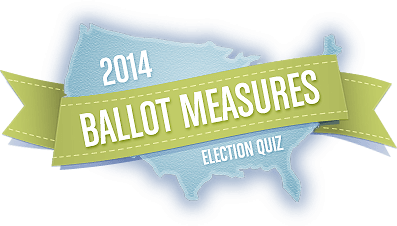 Ballot Measures for 2014